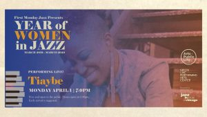 First Monday Jazz Series Presents Tiaybe